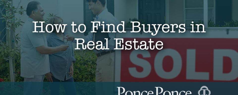 How to Find Buyers in Real Estate