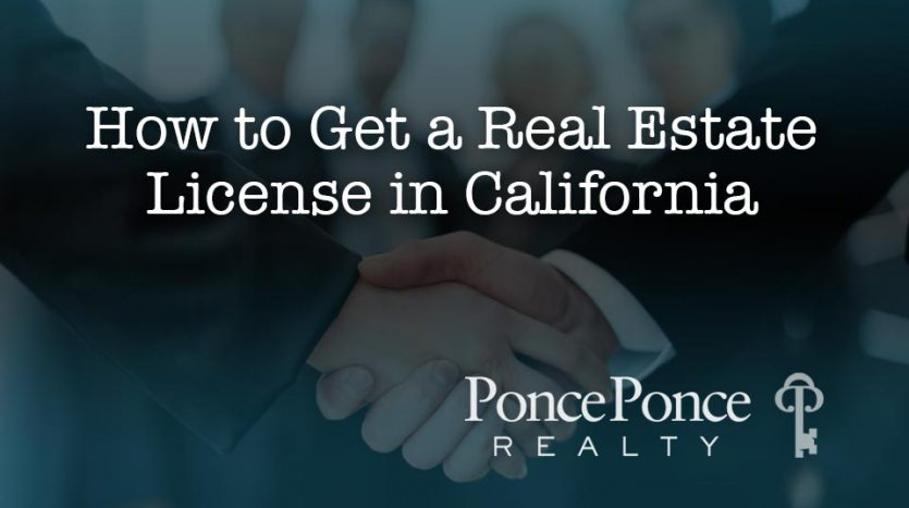 How to Get a Real Estate License in California